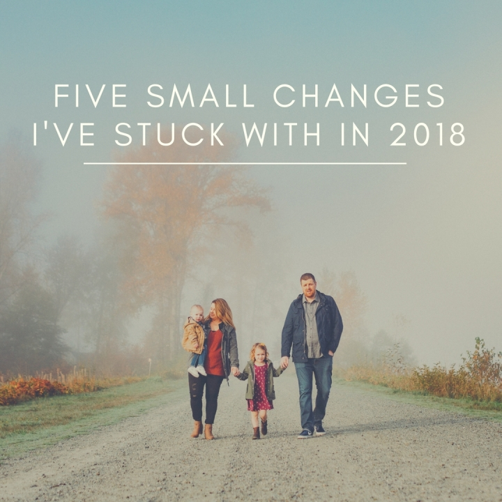 5 Small Changes I've Stuck With In2018